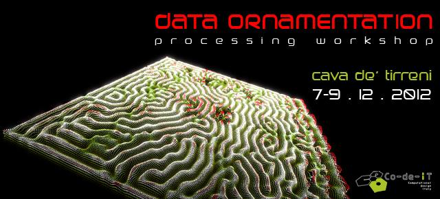 data ornamentation  - processing workshop