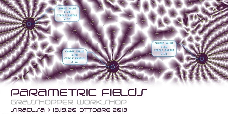 Parametric Fields - GH workshop - 18/20 Ottobre - Siracusa