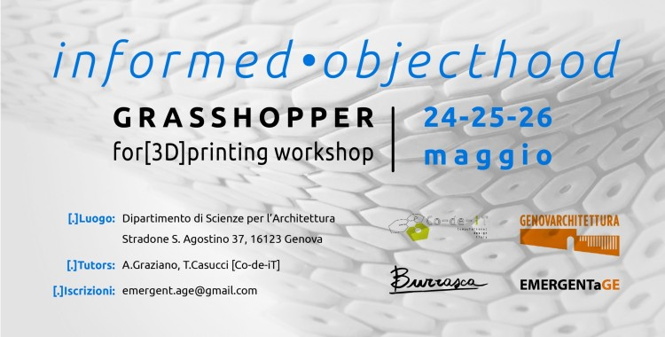 Informed Objecthood | GH for 3D printing - 24-26 Maggio 2014 Genova