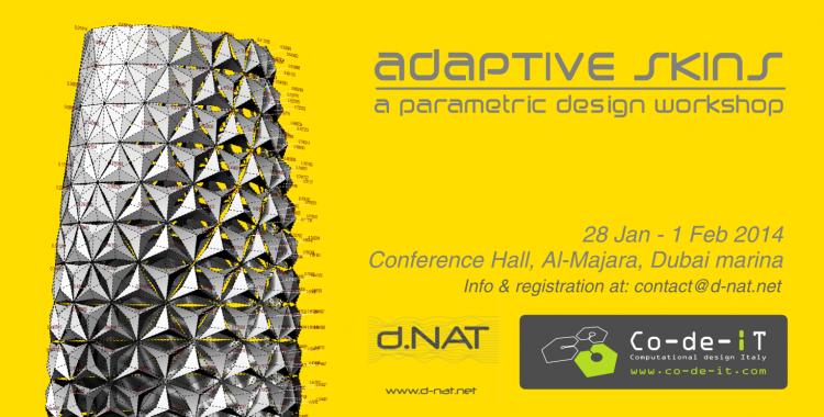 Adaptive Skins - Dubai - 28 Jan.1 Feb 2014